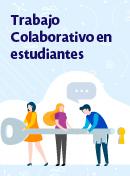Trabajo colaborativo en estudiantes